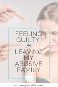leaving my abusive family